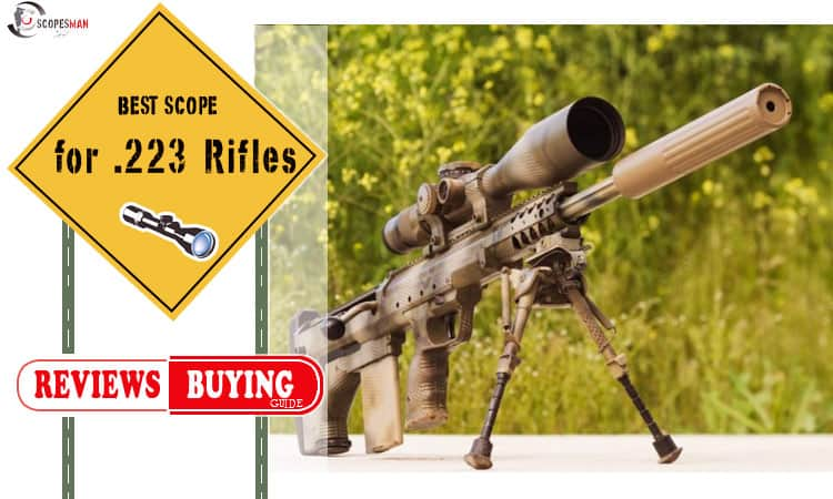 Best Scope for  223 Rifles {TOP 5} (Sep  2019 UPDATED)