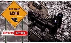 Best ACOG Scopes Reviews 2020